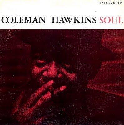 Coleman Hawkins - Soul (LP)