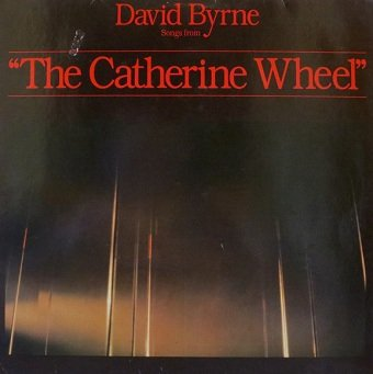 David Byrne - Songs From The Catherine Wheel (LP)