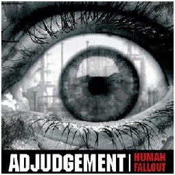 Adjudgement - Human Fallout (CD)