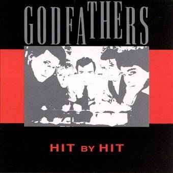 Godfathers - Hit By Hit (LP)