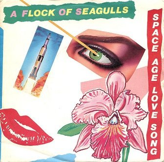 A Flock Of Seagulls - Space Age Love Song (7'')
