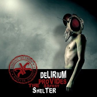 A Losing Season - Delirium Provides The Safest Shelter (CD)