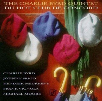 Charlie Byrd Quintet - Du Hot Club De Concord (CD)
