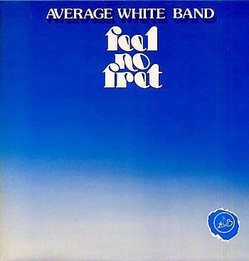Average White Band - Feel No Fret (LP)