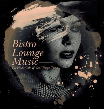 Bistro Lounge Music (CD)