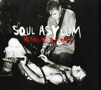 Soul Asylum - Without A Trace (Maxi-CD)