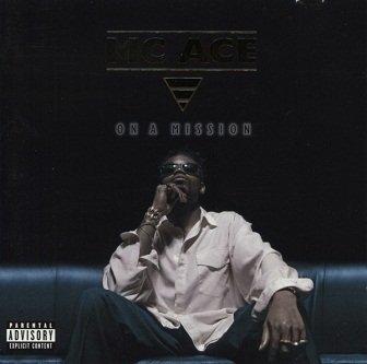 MC Ace - On A Mission (CD)