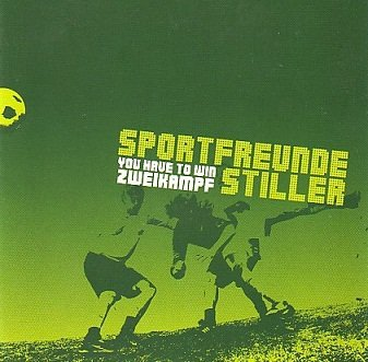 Sportfreunde Stiller - You Have To Win Zweikampf (CD)