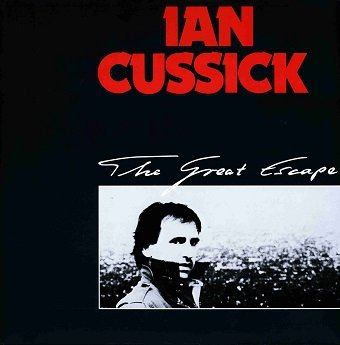 Ian Cussick - The Great Escape (LP)