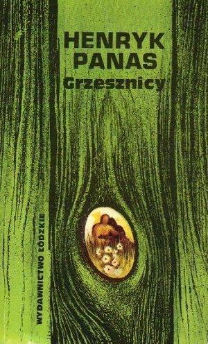 Henryk Panas - Grzeszcznicy