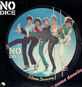 No Dice - Come Dancing (12'')