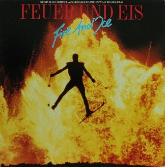 Feuer Und Eis - Fire And Ice (Original-Soundtrack Aus Dem Gleichnamigen Willy Bogner-Film) (LP)