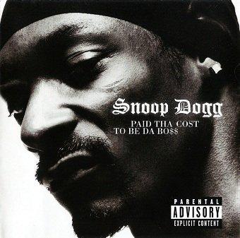 Snoop Dogg - Paid Tha Cost To Be Da Bo$$ (CD)
