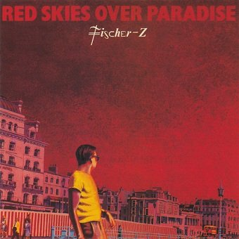 Fischer-Z - Red Skies Over Paradise (LP)