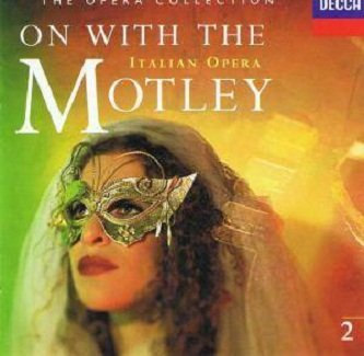 The Opera Collection Vol. 2: On With The Motley (Italian Opera)  (CD)