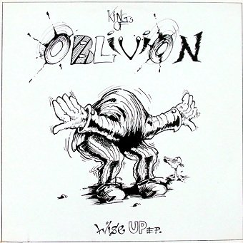 Kings Of Oblivion - Wise Up EP. (LP)