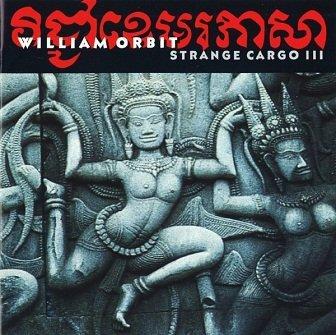 William Orbit - Strange Cargo III (CD)