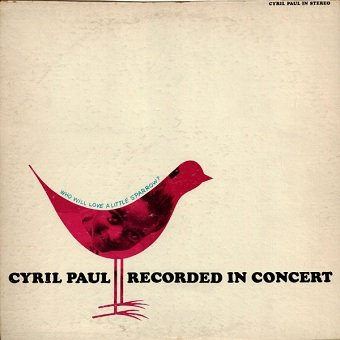 Cyril Paul - Who Will Love A Little Sparrow? (LP)