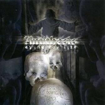 Antithesis - Dying For Life (CD)