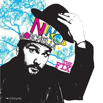 Nino Moschella - The Fix (CD)