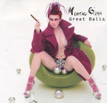 Mental Gush - Great Balls (CD)