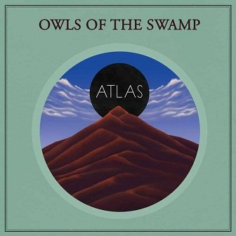 Owls Of The Swamp - Atlas (CD)
