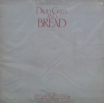David Gates And Bread - The Music Of David Gates And Bread (LP)