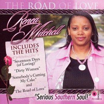Renea Mitchell - The Road Of Love (CD)