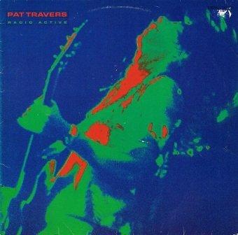 Pat Travers - Radio Active (LP)