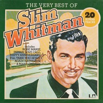Slim Whitman - The Very Best Of Slim Whitman (LP)