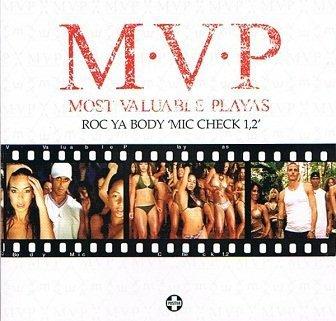 Most Valuable Playas - Roc Ya Body 'Mic Check 1,2' (Maxi-CD)