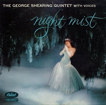 The George Shearing Quintet With Voices - Night Mist (LP)