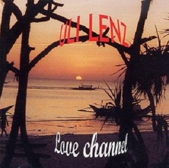 Uli Lenz - Love Channel (CD)