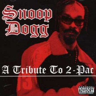 Snoop Dogg - A Tribute To 2-Pac (CD)