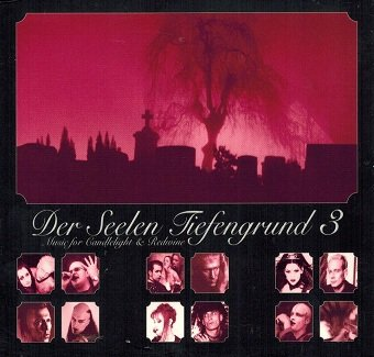 Der Seelen Tiefengrund 3, Music For Candlelight & Redwine (2CD)