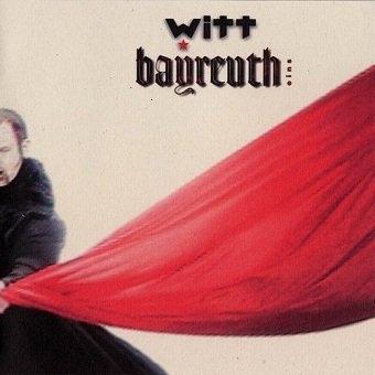 Witt - Bayreuth Eins (CD)