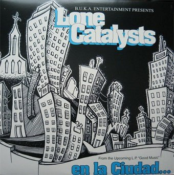 Lone Catalysts - En La Ciudad / The Ultimate (12'')