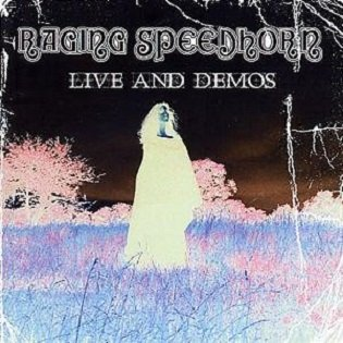 Raging Speedhorn - Live And Demos (2CD)
