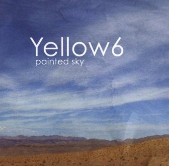 Yellow6 - Painted Sky (CD)