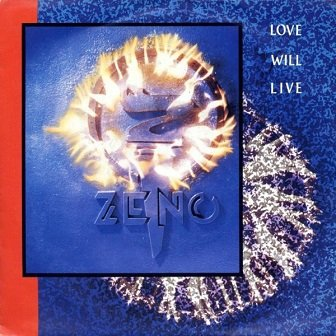 Zeno - Love Will Live (7'')