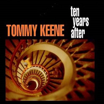 Tommy Keene - Ten Years After (CD)