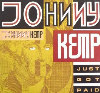 Johnny Kemp - Just Got Paid (7'')