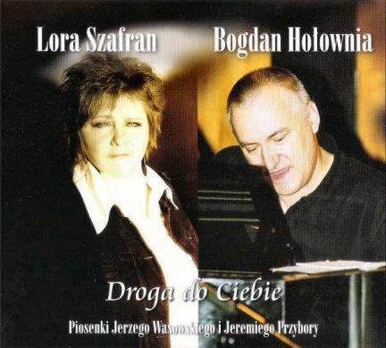 Lora Szafran, Bogdan Hołownia - Droga Do Ciebie (CD)