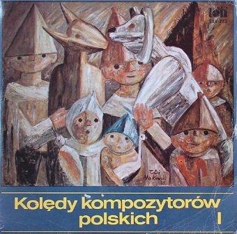 Kolędy Kompozytorów Polskich Vol.1 - Christmas Carols Of Polish Composers (LP)