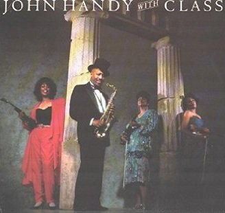 John Handy, With Class - Centerpiece (LP)
