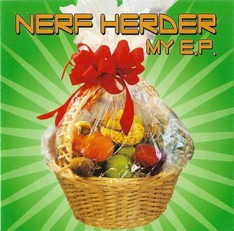 Nerf Herder - My E.P. (CD)