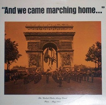 The United States Army Band - And We Came Marching Home... (2LP)