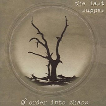 Last Supper - 0 Order Into Chaos (CD)