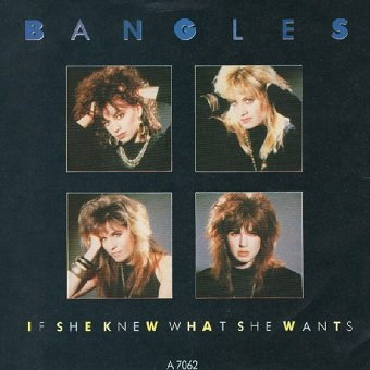 Bangles - If She Knew What She Wants (7)