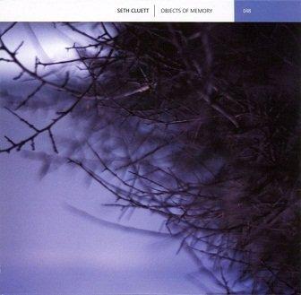 Seth Cluett - Objects Of Memory (CD)